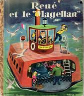 """René Et Le """"Magellan"""" Par K. Et B. Jackson, Illustrations De Tibor Gergely (Petit Livre D'Or, 28 Pages, 1952) - Livres, BD, Revues"""