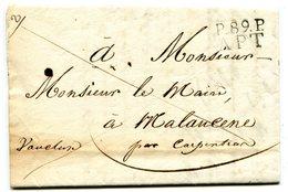 VAUCLUSE De APT LAC Du 13/11/1827 Linéaire De Port Payé 22x13+ Verso Taxe De 3 Pour MALAUCENE - Marcophilie (Lettres)