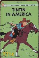 Kuifje/Tintin In America (TT14) Metalen Plaat/plaque De Métal/tin Sign 30 X 20 Cm - Plaques Publicitaires