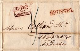 Lettre Bruxelles Brussel 1828 Belgique Tournon Ardèche Marque D'entrée Pays Bas Par Valenciennes Griffe LPB2R - 1815-1830 (Dutch Period)