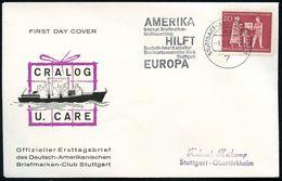 7 STUTTGART-BAD CANNSTATT/ Mb/ AMERIKA../ HILFT../ EUROPA.. 1963 (Febr.) Seltener MWSt Zum CRALOG/CARE-Jubiläum, Inl.-SU - Geschiedenis