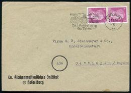 HEIDELBERG 1/ An/ Alt Heidelberg/ Du Feine 1944 (27.9.) MWSt = Schloß Auf Vordruck-Bf.: Ev. Kirchenmusikalisches Jnstitu - Christendom