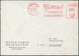 (16) WIESBADEN 1/ Der/ WACHTURM/ ALS VERKÜNDER VON/ JEHOVAS KÖNIGREICH 1955 (20.10.) Seltener AFS Auf Vordruck-Bf.: WATC - Christendom
