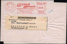 WIEN 1/ Wirtschaft/ Der Ostmark/ Zentralorgan Der Gewerbl./ Wirtschaft Der Ostmark.. 1941 (13.11.) AFS 004 Pf. Klar Auf  - Geschiedenis