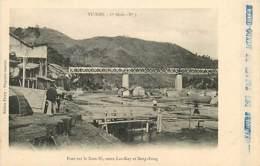 TONKIN   Pont Sur Le TI Entre LAO-KAY Et SONG-FONG      INDO,0107 - Viêt-Nam