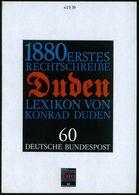 "B.R.D. 1980 60 Pf. ""100 Jahre 1. Rechtschreibwörterbuch Konrad Duden"", Orig. Alternativ-Künstler-Entwurf V. Prof Paul Fr - Languages"