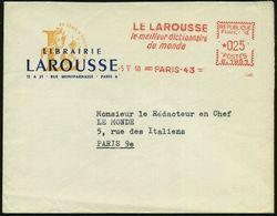 FRANKREICH 1960 (5.5.) AFS: PARIS-43/G.1951/LE LAROUSSE/le Meilleur Dictionnaire/du Monde Klar Gest. Orts-Reklame-Bf. -  - Languages