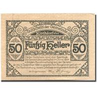 Billet, Autriche, Kirchdorf A/Inn, 50 Heller, Eglise, 1920 SPL Mehl:FS 44a - Austria