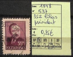 D - [824076]TB//O/Used-Pologne 1948 - N° 537, 352 Lilas Président, Célébrités - Oblitérés