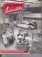 Revue Technique Automobile - Equipement Du Réparateur - 1956. - Auto/Moto