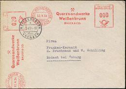 (13a) WEISSENBRUNN/ über/ KRONACH/ Quarzsandwerke/ ..BAUER & CO 1954 (3.4.) AFS, PSt.I-Typ 000 + 020 Pf. = 2 Abdrucke (B - Geologie