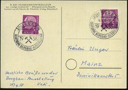 (22a) ESSEN/ DEUTSCHE BERGBAU-AUSSTELLUNG 1958 (18.9.) SSt (2 Bergbauhämmer) 2x Klar Gest. Inl.-Kt. (Bo.97) - BERGBAU /  - Geologie
