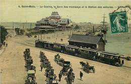 ILLE ET VILAINE  SAINT MALO  Le Casino , La Gare Des Tramways Et La Station Des Voitures - Saint Malo