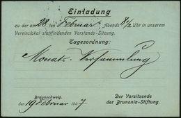 BRAUNSCHWEIG/ *1l 1907 (19.2.) 1K-Gitter Auf Amtl. P 2 Pf. Germania + Rs. Zudruck: Einladung..Vorstandssitzung Brunonia- - Stamps