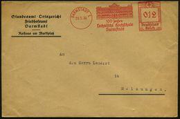 DARMSTADT 1/ 100 Jahre/ Technische Hochschule 1936 (29.5.) Seltener Jubil.-AFS (= Hochschulgebäude) Kommunaler Vordr.-Bf - Stamps