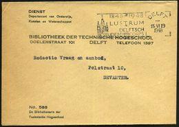 NIEDERLANDE 1948 (16.6.) MWSt.: DELFT/!($( - 1948/LUSTRUM/DELFTSCHE/STUDENTENCORPS (Turm) Markenloser Dienst-Bf.: Wissen - Stamps
