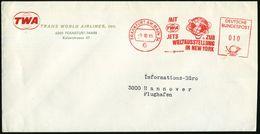 6 FRANKFURT AM MAIN 34/ MIT/ TWA/ JETS ZUR/ WELTAUSSTELLUNG/ IN NEW YORK 1965 (6.10.) Seltener AFS (Globus, Logo) Klar A - Weltausstellung
