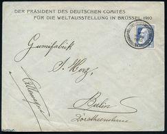 BELGIEN 1910 (17.5.) 1K-SSt.: BRUSSEL - TENTOONSTELLING/ BRUXELLES - EXPOSITION Klar Auf Seltenem Dienst-Bf.: DER PRÄSID - Weltausstellung