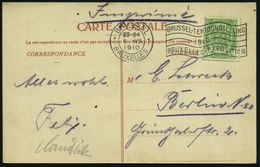 BELGIEN 1910 (8.7.) MWSt: BRUSSEL/1/BRUXELLES/..1910/..EXPOSITION (Flagge) Auf Color-Expo.-Sonder-Kt. (Pavillon Waffen-F - Weltausstellung