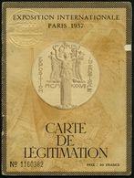 FRANKREICH 1937 Orig. Ausweis: EXPOS. INTERNAT PARIS 1937, CARTE DE LEGITIMATION Mit Blindprägung (Allegorie) + Inhalt:  - Weltausstellung