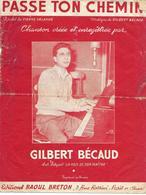 Passe Ton Chemin - Gilbert Bécaud (p: Pierre Delanoé - M: Gilbert Bécaud), 1954 - Non Classés
