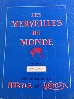 Livre Les Merveilles Du Monde Décoré Avec Les Images Du Chocolat Nestle - Old Paper