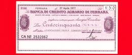 MINIASSEGNI - BANCA DEL CREDITO AGRARIO DI FERRARA - FdS - BCAF.074 - [10] Checks And Mini-checks