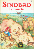 Sindbad Le Marin, Illustrations J. Gilly (Collection Canari, Charpentier, Paris, 16 Pages, 1965) - Livres, BD, Revues