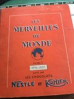Les Merveilles Du Monde Décoré Par Les Images Du Chocolat Nestle - Old Paper