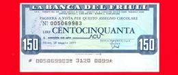 MINIASSEGNI - La BANCA DEL FRIULI - Nuovo - FdS - [10] Checks And Mini-checks