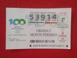 SPAIN ESPAGNE DÉCIMO DE LOTERÍA NACIONAL NATIONAL LOTTERY LOTERIE NATIONALE ORDESA Y MONTE PERDIDO PARQUE NACIONAL PARK - Billetes De Lotería