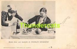 CPA  HUMOUR HUMOR CHAMPAGNE CHERLES HEIDSIECK EDITION SPECIALE SERIE LE BUVEUR PUB ALCOOL - Publicité