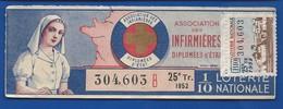 Billets De  Loterie  Théme   Infirmière   Année 1952 - Billets De Loterie