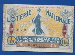 Billets De  Loterie    Ancien Combattant      Année 1939 - Billets De Loterie