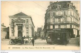 18 BOURGES. Ecole Des Beaux-Arts Place Cujas. Tramways Et Calèches - Bourges
