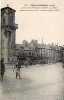 Villers-Cotterêts - La Tour De L'Horloge Bombardée Et La Place Garnie De Canons Pris à L'ennemie (juillet 1918) - Villers Cotterets