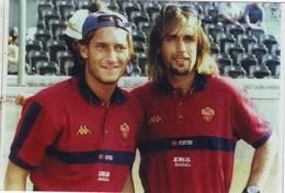 Foto Originale Roma Calcio Totti E Batistuta - 2000/2001 - Sport