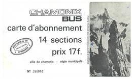 Carte D'abonnement, Titre De Transport Dépliant Chamonix Bus, Photo Tairraz - Titres De Transport