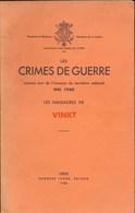 Les Crimes De Guerre Commis Par L'armée Allemande En 1944/1945. Vinkt - Documents
