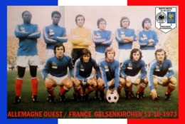 CARTE DE L'EQUIPE DE FRANCE.ALLEMAGNE DE L'OUEST - FRANCELE. 13-10-1973 # CE.122 - Voetbal
