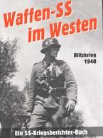 Waffen SS Dans La Campagne à L'ouest Mai/juin 1940 - 1939-45