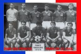 CARTE DE L'EQUIPE DE FRANCE.  Contre La YOUGOSLAVIE  LE. 09-12-1965 # CE.120 - Voetbal