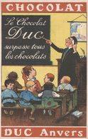 Chocolat DUC - Anvers - Instituteur Et Sa Classe - 2 Scans - Publicité