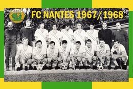 CARTE D'Equipe Du FC. NANTES    SAISON 1967/1968 # CE.100 - Voetbal