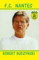 CARTE DE JOUER DU FC. NANTES . ROBERT  BUDZYNSKI # REFERENCE . JN.FC. 349 - Voetbal