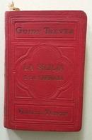Guide Treves La Sicilia E La Sardegna Maddalena Caprera Treves Ed Milano 1907 - Livres, BD, Revues
