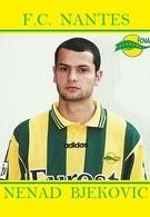 CARTE DE JOUER DU FC. NANTES . NENAD  BJEKOVIC # REFERENCE . JN.FC. 353 - Voetbal