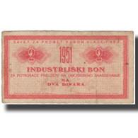 Billet, Yougoslavie, 2 Dinara, Industrie, 1951, 1951, TB - Yougoslavie