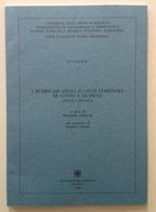 Marinella Zanarini I Rubricari Degli Statuti Comunali Di Cento E Di Pieve 1996 - Libri, Riviste, Fumetti