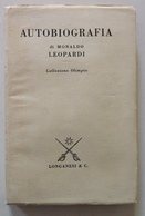 Autobiografia Di Monaldo Leopardi Collezione Olimpia Longanesi Editore 1971 - Libri, Riviste, Fumetti